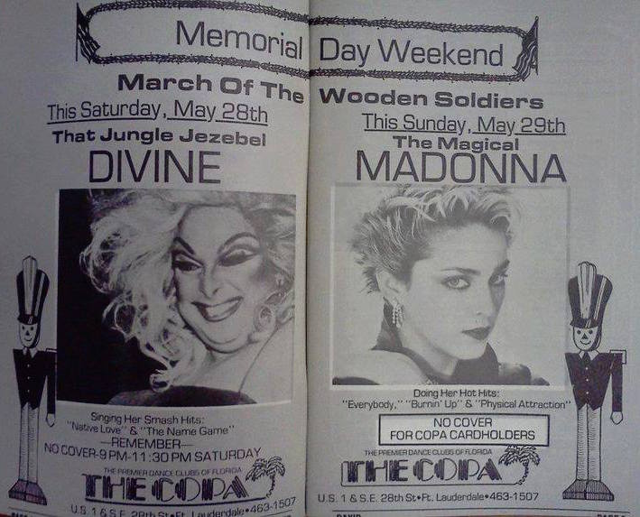 The Copa Ft Lauderdale Divine, Madonna performed